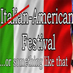 """Italian"" American Festival | Events"