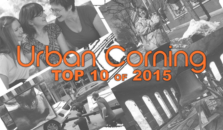 Urban Corning's Top 10 Posts of 2015
